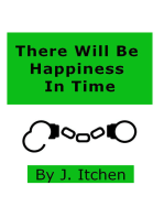 There Will Be Happiness In Time