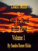 Learn Skills to Keep the Devil in His Place