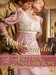 Maid for Scandal: A Regency Novelette