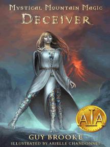 Mystical Mountain Magic - Deceiver (book 1)