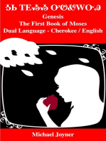 Genesis or the First Book of Moses: Dual Language - Cherokee / English