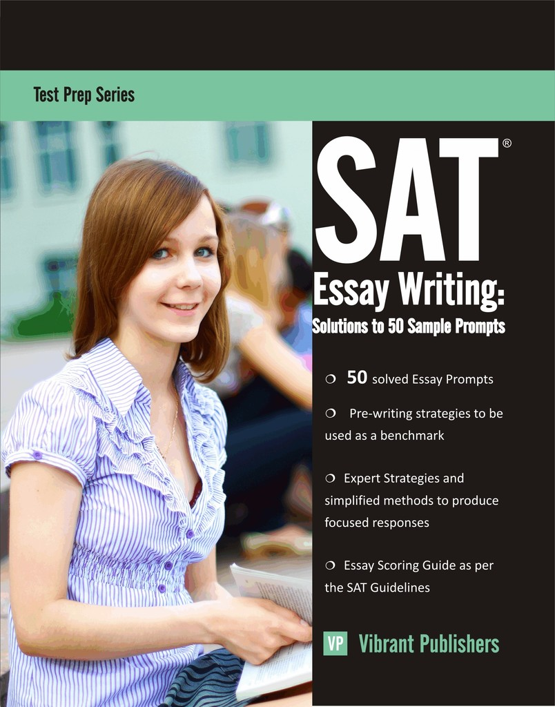 Mental Health Essay Sat Essay Writing Solutions To  Sample Prompts By Vibrant Publishers By  Vibrant Publishers  Read Online What Is A Thesis Statement In An Essay also Sample Essays High School Sat Essay Writing Solutions To  Sample Prompts By Vibrant  High School Vs College Essay Compare And Contrast