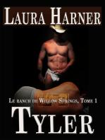 Tyler (Le ranch de Willow Springs, Tome 1)