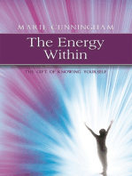 The Energy Within....The Gift of Knowing Yourself