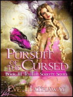 Pursuit of the Cursed