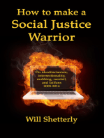 How To Make A Social Justice Warrior