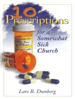 Ten Prescriptions For A Somewhat Sick Church