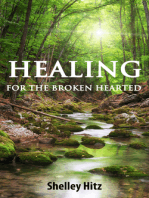 Healing For The Broken Hearted