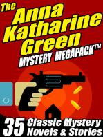 The Anna Katharine Green Mystery MEGAPACK ®