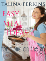 Easy Meal Ideas For Moms On the Go