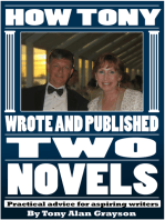 How Tony Wrote and Published Two Novels