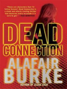 Dead Connection: A Novel