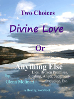Two Choices Divine Love Or Anything Else