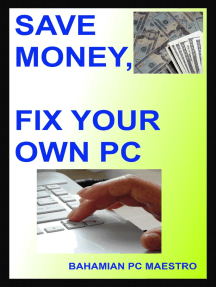 Save Money, Fix Your Own Pc
