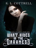 What Hides in the Darkness (The Light Trilogy, Book One)
