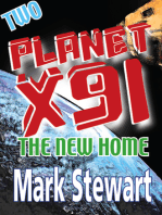 Planet X91 The New Home