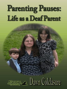 Parenting Pauses: Life as a Deaf Parent