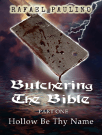 Butchering The Bible Part One