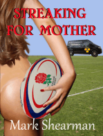 Streaking For Mother