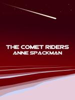 The Comet Riders