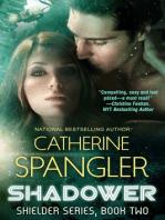Shadower — A Science Fiction Romance (Book 2, Shielder Series)