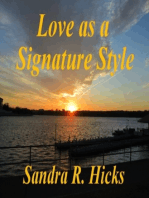 Love as a Signature Style