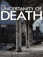 The Uncertainty of Death