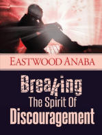 Breaking The Spirit Of Discouragement