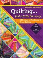 Quilting — Just a Little Bit Crazy