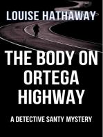 The Body on Ortega Highway