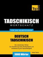 Deutsch-Tadschikischer Wortschatz für das Selbststudium