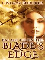 Balanced on the Blade's Edge (Dragon Blood, Book 1)