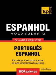Vocabulário Português-Espanhol: 9000 palavras mais úteis