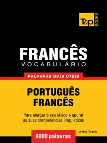 Vocabulário Português-Francês: 9000 palavras mais úteis