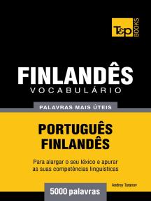 Vocabulário Português-Finlandês: 5000 palavras mais úteis