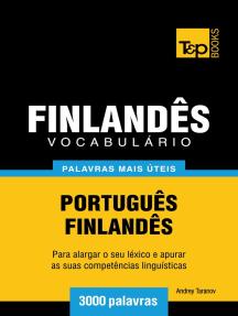 Vocabulário Português-Finlandês: 3000 palavras mais úteis
