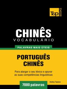 Vocabulário Português-Chinês: 7000 palavras mais úteis
