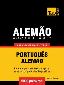 Vocabulário Português-Alemão: 9000 palavras mais úteis