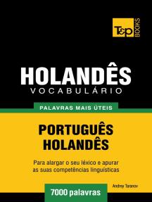 Vocabulário Português-Holandês: 7000 palavras mais úteis