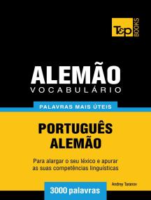 Vocabulário Português-Alemão: 3000 palavras mais úteis