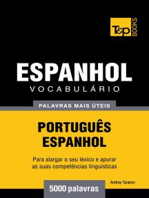 Vocabulário Português-Espanhol: 5000 palavras mais úteis