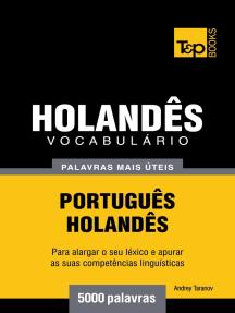 Vocabulário Português-Holandês: 5000 palavras mais úteis