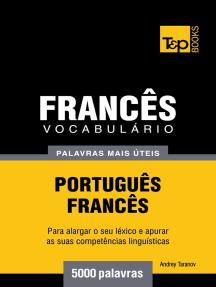 Vocabulário Português-Francês: 5000 palavras mais úteis