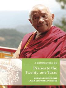 A Commentary on Praises to the Twenty-one Taras