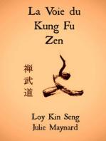 La Voie du Kung Fu Zen