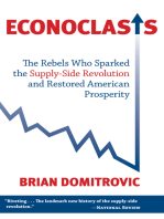 Econoclasts: The Rebels Who Sparked the Supply-Side Movement and Restored American Prosperity