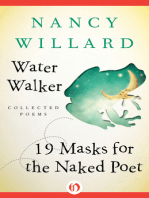 Water Walker and 19 Masks for the Naked Poet