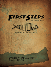 First Steps: An Excerpt from Follow: Learning to Follow Jesus