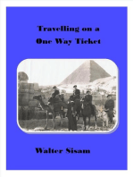 Travelling on a One Way Ticket