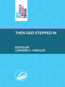 Then God Stepped In